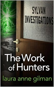 work of hunters by laura anne gilman