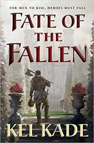 fate of the fallen by kel kade
