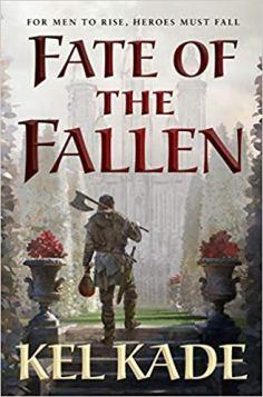 fate of the fallen by kel kade