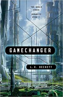 gamechanger by lx beckett