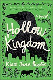 hollow kingdom by kira jane buxton