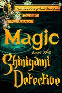 magic and the shinigami detective by honor raconteur