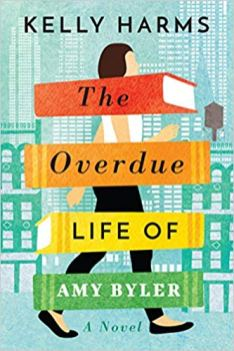 overdue life of amy byler by kelly harms