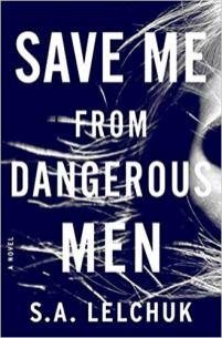 save me from dangerous men by sa lelchuk