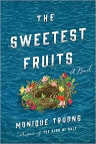 sweetest fruits by monique truong