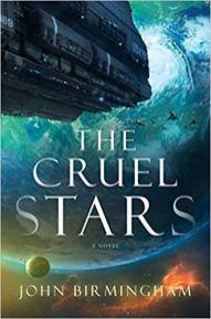 cruel stars by john birmingham