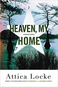 heaven my home by attica locke