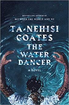 water dancer by tanehisi coates