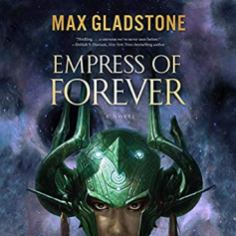 empress of forever by max gladstone audiobook