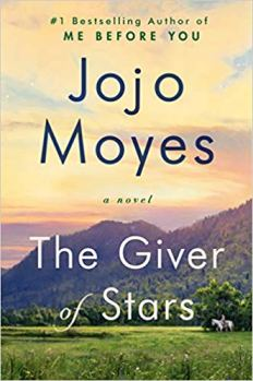 giver of stars by jojo moyes
