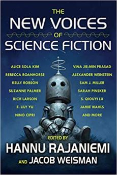 new voices of science fiction edited by hannu rajaniemi and jacob weisman