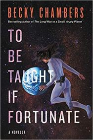to be taught if fortunate by becky chambers