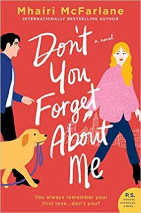dont you forget about me by mhairi mcfarlane