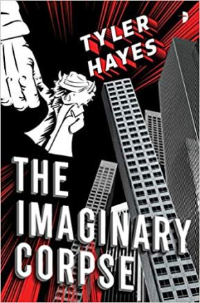 imaginary corpse by tyler hayes