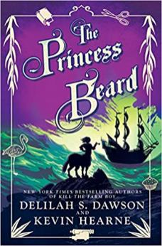 princesss beard by delilah s dawson and kevin hearne