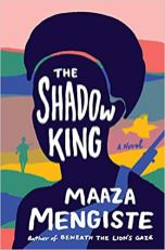 shadow king by maaza mengiste