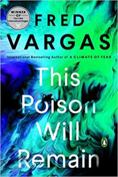 this poison will remain by fred vargas