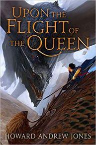 upon the flight of the queen by howard andrew jones