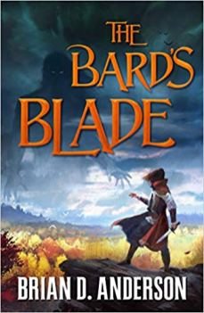 bards blade by brian d anderson