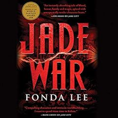 jade war by fonda lee audio