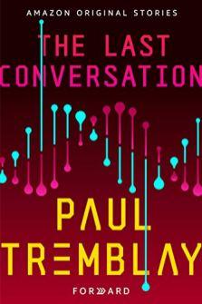 last conversation by paul tremblay