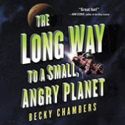 long way to a small angry planet by becky chambers audio