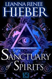 sanctuary of spirits by leanna renee hieber
