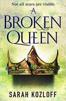 broken queen by sarah kozloff