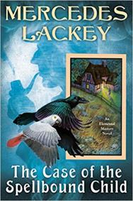 case of the spellbound child by mercedes lackey