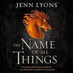 name of all things by jenn lyons (audio)