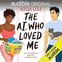 ai who loved me by alyssa cole audio