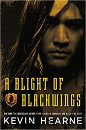 blight of blackwings by kevin hearne