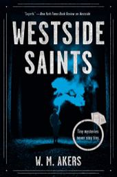 westside saints by wm akers