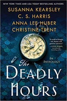 deadly hours by susanna kearsley cs harris anna lee huber christine trent