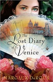 lost diary of venice by margaux deroux
