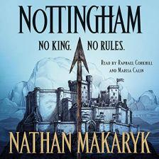 nottingham by nathan makaryk audio