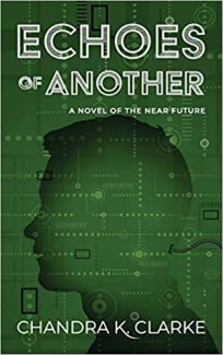echoes of another by chandra k clarke