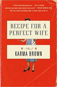 recipe for a perfect wife by karma brown