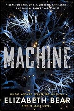 machine by elizabeth bear