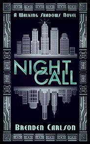 night call by brenden carlson