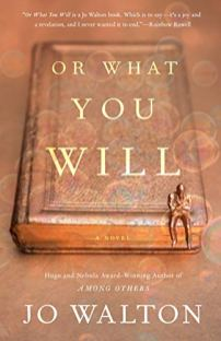 or what you will by jo walton