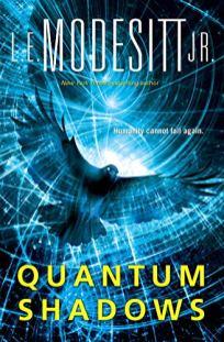 quantum shadows by le modesitt jr