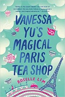 vanessa yus magical paris tea shop by roselle lim