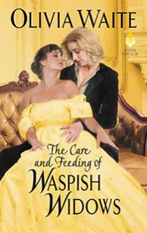care and feeding of waspish widows by olivia waite