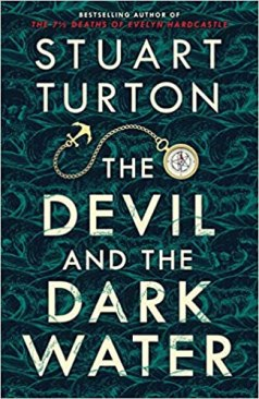 devil and the dark water by stuart turton