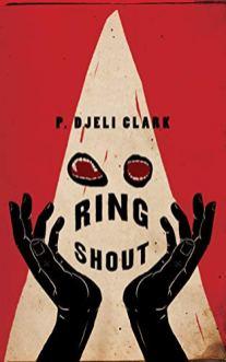 ring shout by p djeli clark
