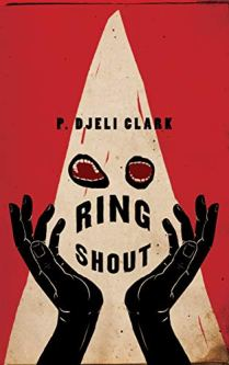 ring shout by p djeli clark
