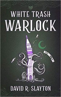 white trash warlock by david r slayton