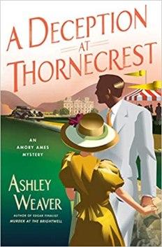 deception at thornecrest by ashley weaver
