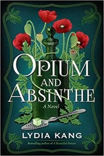 opium and absinthe by lydia kang